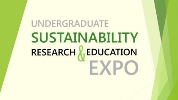 Undergraduate Sustainability Research and Education Expo