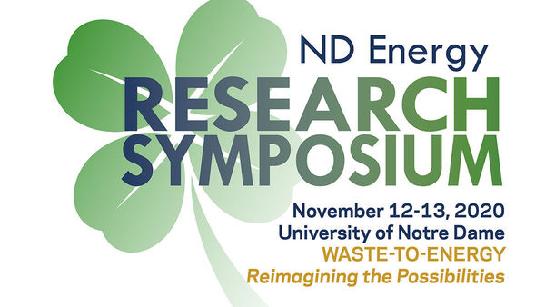ND Energy virtual symposium to explore waste-to-energy technologies and new discoveries
